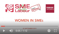 SME4Labour and Labour Business fringe on Women in Small Business