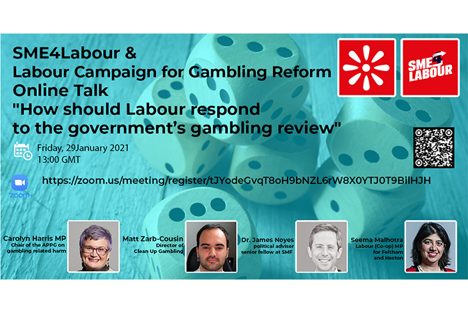 """SME4Labour & Labour Campaign for Gambling Reform Online Talk """"How should Labour respond to the government's gambling review"""""""