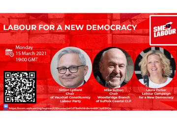 """SME4Labour Online Talk """"Labour for a New Democracy"""" with Simon Lydiard, Laura Parker and Mike Sutton"""