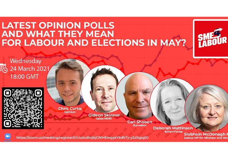"""SME4LABOUR Online Talk """"Latest Opinion Polls and What They Mean for Labour and Elections in May?"""""""