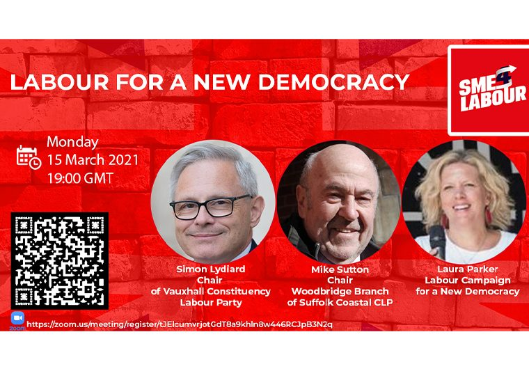 "SME4Labour Online Talk ""Labour for a New Democracy"" with Simon Lydiard, Laura Parker and Mike Sutton"